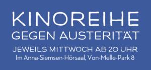 Kinoreihe gegen Austerität – jeweils Mittwoch ab 20 Uhr im Anna-Siemsen-Hörsaal, Von-Melle-Park 8